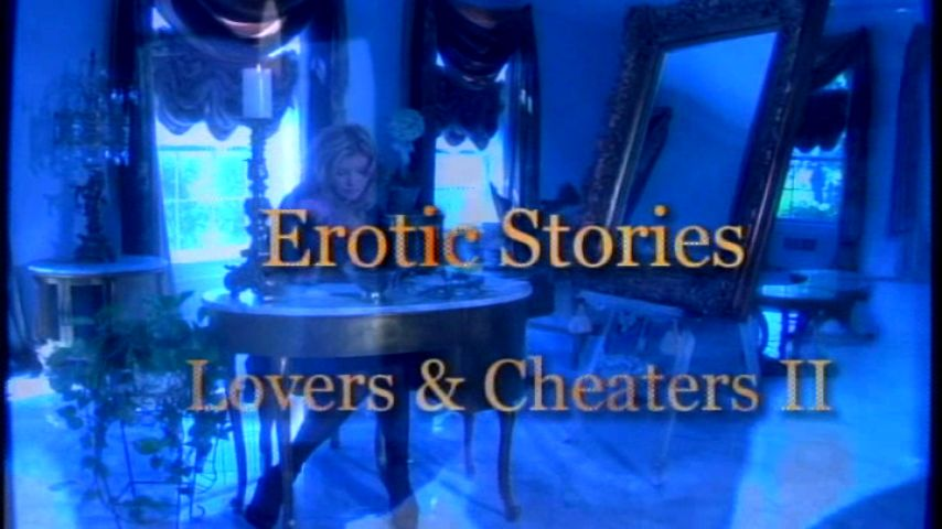 Erotic Stories: Lovers And Cheaters 2  (BOBBI EDEN)
