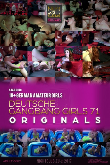 Deutsche Gangbang Girls 71 - Nightclub Amateur Series