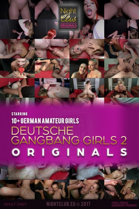 Deutsche Gangbang Girls 2 - Nightclub Amateur Series