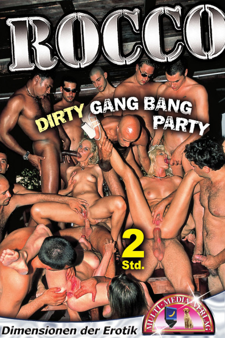 Rocco  Dirty Gang Bang Party